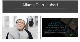 "Allama Talib Jauhari  – ""Inna Lillahi Wainna ilayhi Rajioon"" – MAJLIS AT IHC Tuesday 23rd June 7.30 PM"